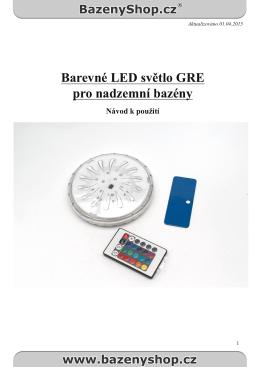 Barevné LED světlo GRE pro nadzemní bazény