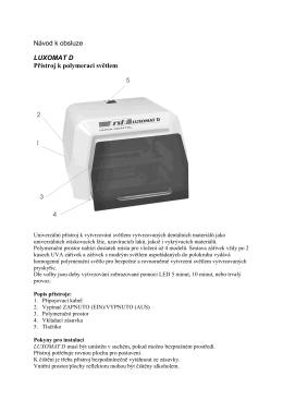 Návod k obsluze LUXOMAT D Přístroj k polymeraci světlem