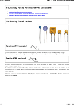 Součástky řízené neelektrickými veličinami Součástky řízené teplem