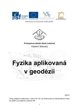Fyzika aplikovaná v geodézii - Průmyslová střední škola Letohrad