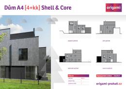 Dům A4 [4+kk] Shell & Core - origami