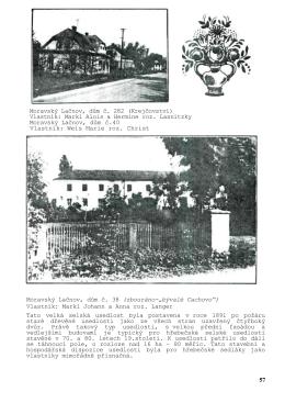 Moravský Lačnov, dům č. 282 (Krejčovství) Vlastník: Markl Alois a