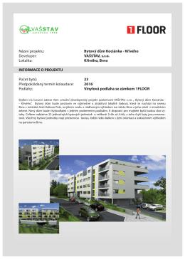 Název projektu: Bytový dům Kociánka - Křivého Developer