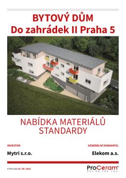 BYTOVÝ DŮM Do zahrádek II Praha 5