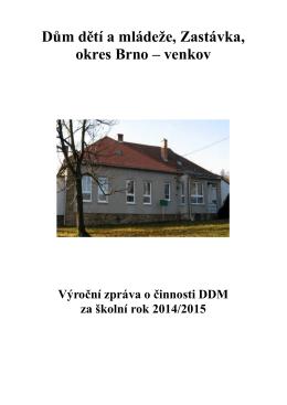 Dům dětí a mládeže, Zastávka, okres Brno – venkov
