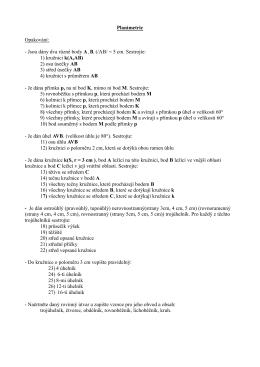 Planimetrie Opakování: - Jsou dány dva různé body A, B. (/AB/ = 5