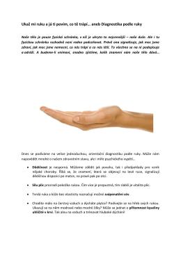 Ukaž mi ruku a já ti povím, co tě trápí… aneb Diagnostika