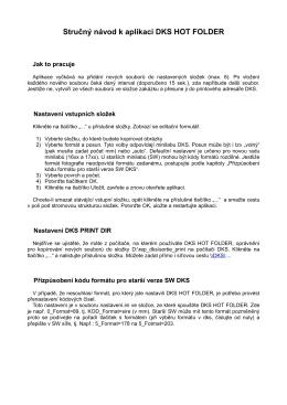 Stručný návod k aplikaci DKS HOT FOLDER