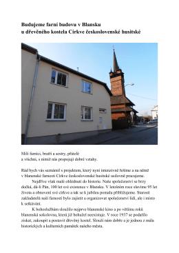 Budujeme farní budovu v Blansku u dřevěného kostela Církve