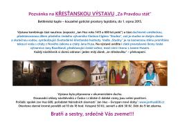 """Pozvánka na KŘESŤANSKOU VÝSTAVU """"Za Pravdou stát"""" Bratři a"""