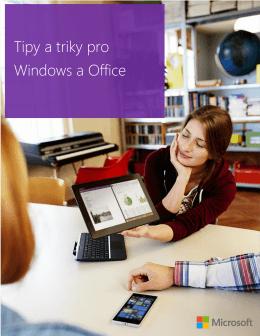 Tipy a triky pro Windows a Office