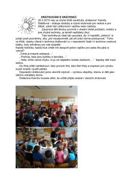 DRÁTKOVÁNÍ S DRÁTENICÍ 26.3.2015 nás ve druhé třídě navštívila