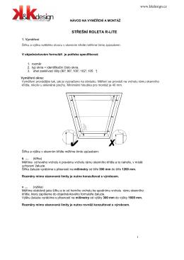Návod na vyměření a montáž střešní žaluzie R - LITE