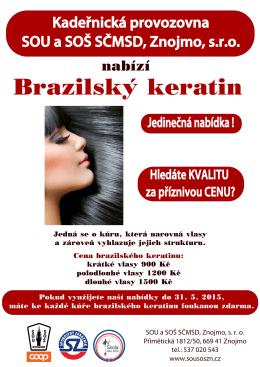 Brazilský keratin - SOU a SOŠ SČMSD, Znojmo, sro
