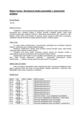 Název kurzu: Současná česká gramatika v písemném projevu