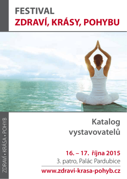 16. - 17. října 2015 - Festival zdraví, krásy, pohybu