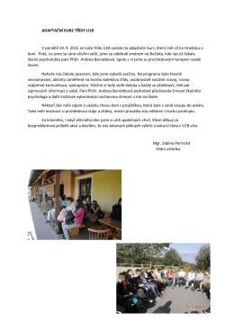 ADAPTAČNÍ KURZ TŘÍDY U1B V pondělí 14. 9. 2015 se naše třída