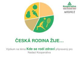 Kde se rodí zdraví - Česká rodina žije