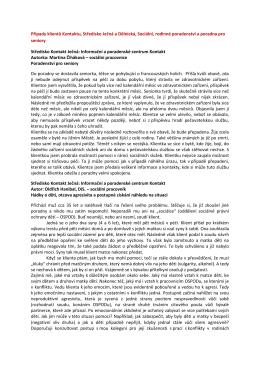Případy klientů Kontaktu, Středisko Ječná a Dělnická, Sociální