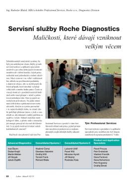 Servisní služby Roche Diagnostics Maličkosti, které dávají vzniknout