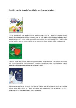 Pro děti, které si rády přečtou příběhy o zvířatech a se zvířaty