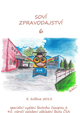 soví zpravodajství 6 - Základní a Mateřská škola ČSA Bohumín