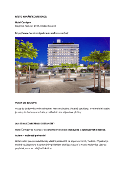 MÍSTO KONÁNÍ KONFERENCE: Hotel Černigov Riegrovo náměstí