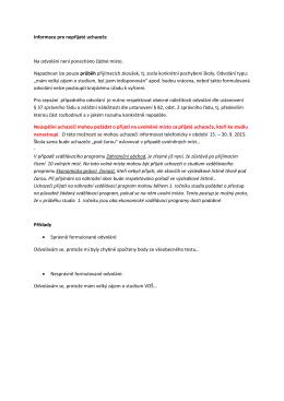 Informace pro nepřijaté uchazeče Na odvolání není ponecháno