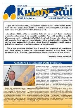 Srpen 2015 číslo 54 BORS Břeclav a.s. MIMOŘÁDNÉ VYDÁNÍ Od