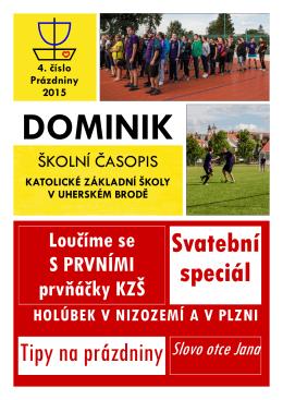 Prázdniny 2015 - Katolická základní škola v Uherském Brodě