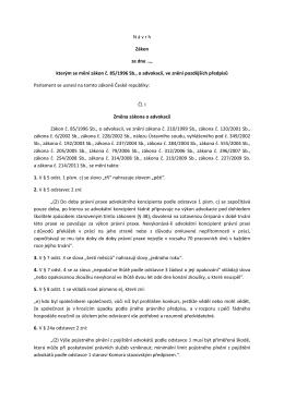 N á v r h Zákon ze dne ..., kterým se mění zákon č. 85/1996 Sb., o