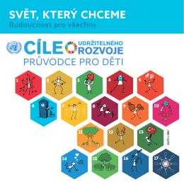 SVĚT, KTERÝ CHCEME - Informační centrum OSN v Praze