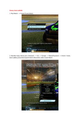 Strana, která zakládá 1. Play Match --