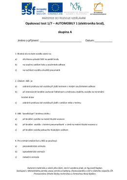 Opakovací test 1/7 – AUTOMOBILY 1 (elektronika brzd), skupina A