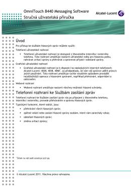 OmniTouch 8440 Messaging Software Stručná uživatelská příručka