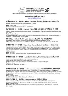 PROGRAM KVĚTEN 2015 STŘEDA 13. 5. v 19.30 – Anton Pavlovič