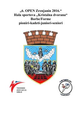 """6. OPEN Zrenjanin 2016."" Hala sportova ""Kristalna - tkd"