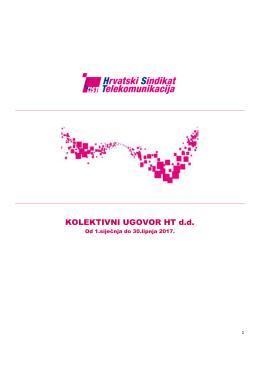 KOLEKTIVNI UGOVOR HT dd - Hrvatski sindikat telekomunikacija