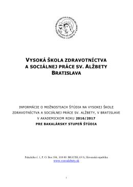 stiahnete tu - Vysoká škola zdravotníctva a sociálnej práce sv. Alžbety