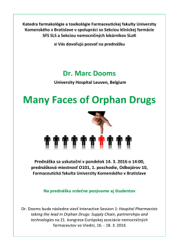 Many Faces of Orphan Drugs