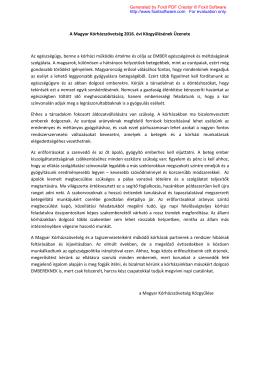 A Magyar Kórházszövetség 2016. évi Közgyűlésének Üzenete Az