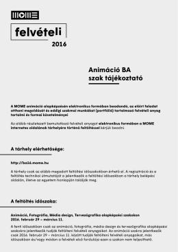 Animáció BA szak tájékoztató - Felvételi