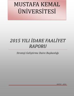2015 YILI İDARE FAALİYET RAPORU Strateji Geliştirme Daire
