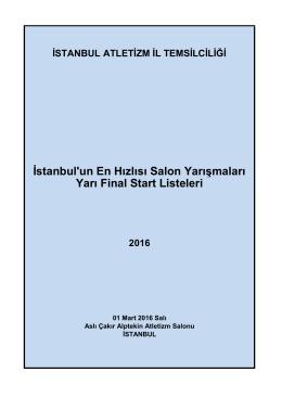 Yarı Final (01.03.2016) Start Listeleri