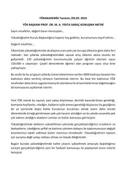YÖKAKADEMİK Tanıtımı /03.03. 2016 YÖK BAŞKANI PROF. DR. MA