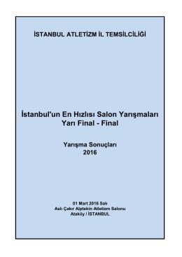 İstanbul`un En Hızlısı Salon Yarışmaları Yarı Final