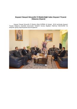 Kayseri Sosyal Güvenlik İl Müdürlüğü`nden Kayseri Ticaret