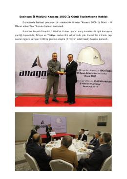 Erzincan İl Müdürü Kazasız 1000 İş Günü Toplantısına Katıldı