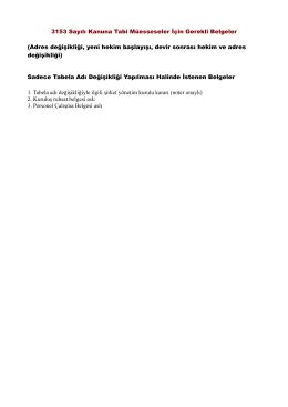 3153 Sayılı Kanuna Tabi Müesseseler İçin Gerekli Belgeler (Adres