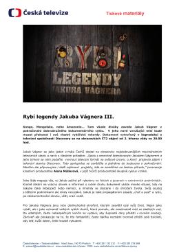 Tiskové materiály Rybí legendy Jakuba Vágnera III.
